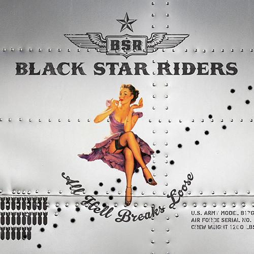 Black Star Riders - All Hell Breaks Loose
