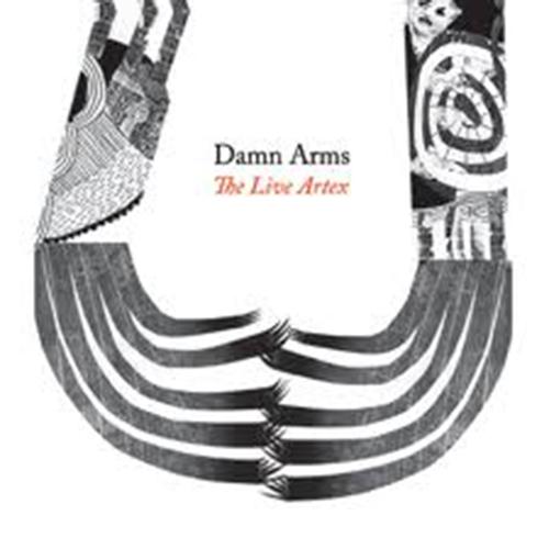 Damn Arms - The Live Artex