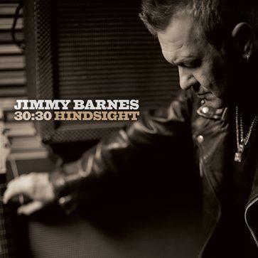 Jimmy Barnes - 30-30 Hindsight